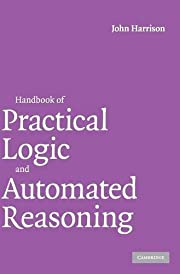 Handbook of Practical Logic and Automated…