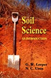 Soil science : an introduction / G.W. Leeper and N.C. Uren