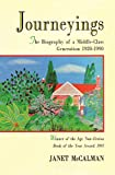 Journeyings : the biography of a middle-class generation 1920-1990 / Janet McCalman