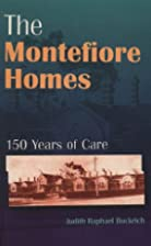 The Montefiore homes : 150 years of care by…
