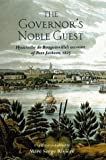 The Governor's noble guest : Hyacinthe de Bougainville's account of Port Jackson, 1825 / translated and edited by Marc Serge Riviere