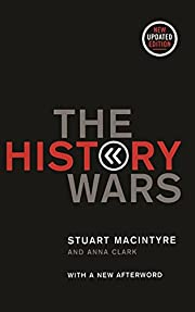 The History Wars por Stuart Macintyre