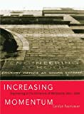 Increasing momentum : engineering at the University of Melbourne 1861-2004 / Carolyn Rasmussen