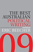 The Best Australian Political Writing 2009…