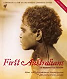 First Australians : an illustrated history / edited by Rachel Perkins and Marcia Langton ; with Wayne Atkinson ... [et al.]