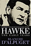 Robert J. Hawke, a biography / by Blanche d'Alpuget