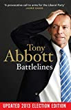 Battlelines / Tony Abbott