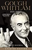 Gough Whitlam : his time : the biography. Jenny Hocking
