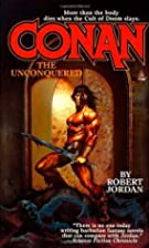 Conan the Unconquered by Robert Jordan