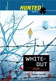 Hunted: Whiteout: White Out av Walter…