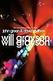 Will Grayson, Will Grayson av John Green