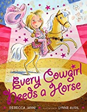 Every Cowgirl Needs a Horse de Rebecca Janni