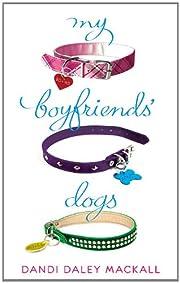 My Boyfriends' Dogs av Dandi Daley…
