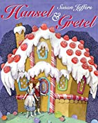 Hansel and Gretel by Jacob Grimm