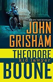 Theodore Boone: Kid Lawyer – tekijä: John…