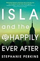 Isla and the Happily Ever After by Stephanie…