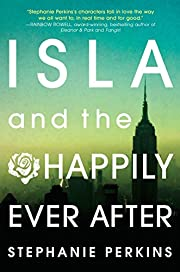 Isla and the Happily Ever After – tekijä:…