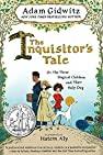 Image of the book The Inquisitor's Tale: Or, The Three Magical Children and Their Holy Dog by the author
