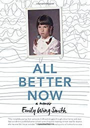 All Better Now por Emily Wing Smith
