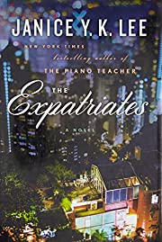 The Expatriates: A Novel av Janice Y. K. Lee