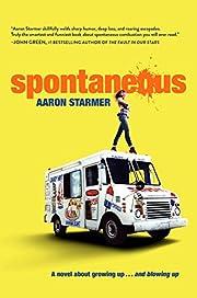 Spontaneous av Aaron Starmer