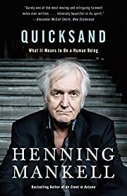 Quicksand: What It Means to Be a Human Being…