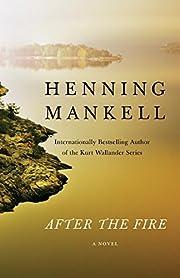 After the Fire – tekijä: Henning Mankell