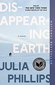Disappearing Earth af Julia Phillips
