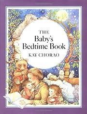 The baby's bedtime book de Kay Chorao