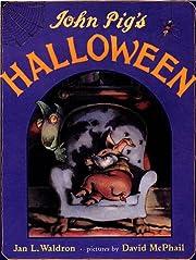 John Pig's Halloween af Jan L. Waldron
