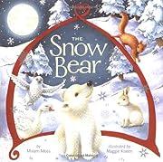 The Snow Bear – tekijä: Miriam Moss