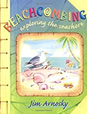Beachcombing: Exploring the Seashore de Jim…