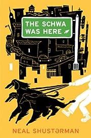 The Schwa Was Here (Boston Globe-Horn Book…