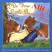 Do Your ABCs Little Brown Bear av Jonathan…