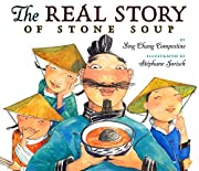 The Real Story of Stone Soup por Ying Chang…