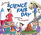 Science Fair Day by Lynn Plourde