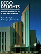 Deco Delights: Preserving Miami Beach…