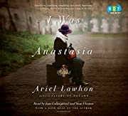 I Was Anastasia par Ariel Lawhon