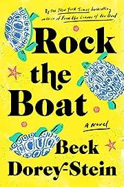 Rock the Boat: A Novel – tekijä: Beck…