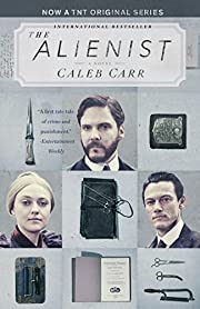 The Alienist (TNT Tie-in Edition): A Novel…