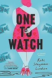 One to Watch de Kate Stayman-London