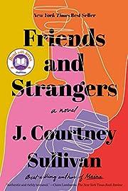 Friends and Strangers: A novel de J.…