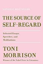The Source of Self-Regard: Selected Essays,…
