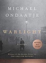 Warlight: A novel de Michael Ondaatje