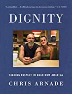 Dignity: Seeking Respect in Back Row America…