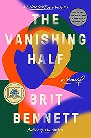 The Vanishing Half: A Novel – tekijä:…