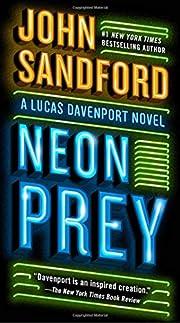 Neon Prey (A Prey Novel) – tekijä: John…