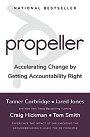 Propeller: Accelerating Change by Getting…