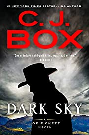 Dark Sky (A Joe Pickett Novel) de C. J. Box