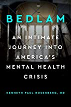 Bedlam: An Intimate Journey Into…